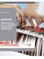 AUXILIAR DE LA ADMINISTRACIÓN DE LA COMUNIDAD AUTÓNOMA DE EXTREMADURA. TEST ESPECÍFICO
