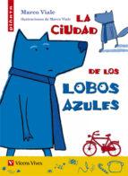 28. la ciudad de los lobos azules-viale montinho-9788468227986