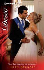 tras las puertas de palacio (ebook)-jules bennett-9788468734286