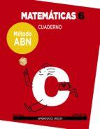 matemáticas 6º educacion primaria cuaderno método abn ed 2017-9788469829486