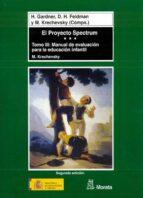 el proyecto spectrum (t. iii): manual de evaluacion para la educa cion infantil-9788471124586