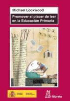 promover el placer de leer en educación primaria (ebook)-michael lockwood-9788471126986