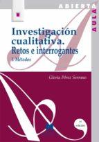 investigacion cualitativa i: retos e interrogantes : metodos (6ª ed.) gloria perez serrano 9788471336286
