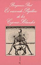 el vizconde pajillero de los cojones blandos-benjamin peret-9788472231986