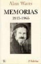memorias, 1915 1965 (2ª ed.) alan watts 9788472454286