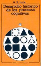 desarrollo historico de los procesos cognitivos-alexander romanovich luria-9788476001486