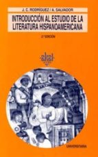 introduccion al estudio de la literatura hispanoamericana (2ª ed. ) alvaro rodriguez 9788476002186