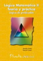 logica matematica (ii): logica de preciados-pascual casañ muñoz-amador anton-9788476424186