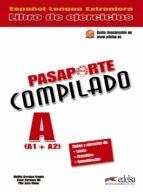 pasaporte compilado a (a1 + a2). libro de ejercicios-matilde cerrolaza-oscar cerrolaza-9788477115786