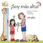 !soy mas alta!-elena gonzalez hortelano-9788477116486