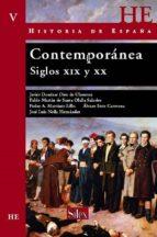 historia de españa:contemporanea siglos xix y xx. vol.v-9788477371786
