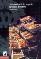 l'autoavaluació del projecte curricular de centre (ebook)-pia villarubias-9788499801179
