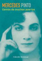 El libro de Cantos de muchos puertos autor MERCEDES PINTO TXT!