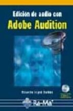 edicion de audio con adobe audition (incluye cd)-ricardo lopez roldan-9788478977086