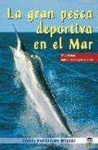 la gran pesca deportiva en el mar emilio fernandez roman 9788479025786