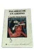 palabras de un asesino (2ª ed.) leopoldo maria panero 9788479540586
