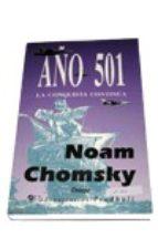 año 501: la conquista continua-noam chomsky-9788479541286