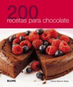 200 recetas para chocolate 9788480768986