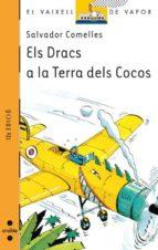 els dracs a la terra de cocos-salvador comelles-9788482860886