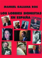los lobbies sionistas en españa manuel galiana ros 9788483528686