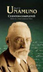 cuentos completos (ed. ampliada y actualizada)-miguel de unamuno-9788483932186