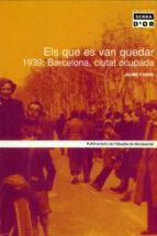 el que es van quedar 1939: barcelona, ciutat ocupada-jaume fabre-9788484155386