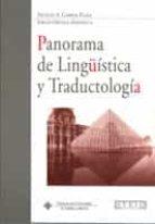panorama de lingüistica y traductologia emilio ortega arjonilla 9788484274186