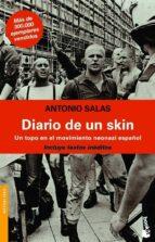 diario de un skin: un topo en el movimiento neonazi español antonio salas 9788484604686