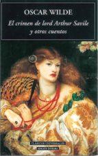 el crimen de lord arthur savile y otros cuentos-oscar wilde-9788489163386