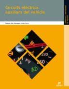 circuits elèctrics auxiliars del vehicle ed 2012 catala (electromecanica de vehiculos)-9788490032886