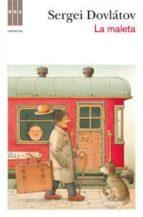 la maleta-sergei dovlatov-9788490061886