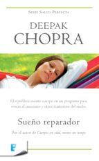 sueño reparador (colección salud perfecta) (ebook)-deepak chopra-9788490194386