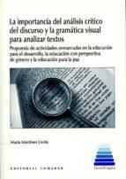 la importancia del análisis crítico del discurso y la gramática visual para analizar textos-maria martinez lirola-9788490454886