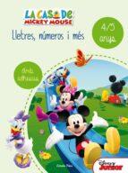la casa de mickey mouse. lletres, números i més 4/5-9788490578186