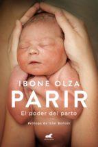 parir (ebook) ibone olza fernandez 9788490697986