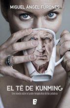 el té de kunming (ebook)-miguel angel furones-9788490698686