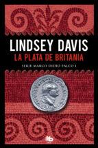 la plata de britania (serie marco didio falco 1)-lindsey davis-9788490703786