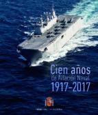 cien años de aviacion naval 1917 2017 9788490912386