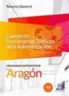 cuerpo de funcionarios tecnicos de la administracion de la comunidad de aragon 9788490931486