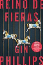 reino de fieras (ebook)-gin phillips-9788491291886