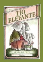 tio elefante-arnold lobel-9788492608386