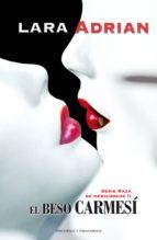 el beso carmesí (ebook)-lara adrian-9788492617586