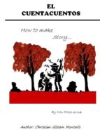 el cuentacuentos; how to make story... (ebook)-christian gistain montolio-9788492910786
