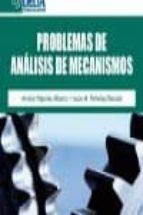 problemas de analisis de mecanismos-amelia napoles alberro-9788492954186