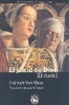 el juicio de dios: el duelo heinrich von kleist 9788493524586