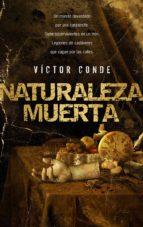 naturaleza muerta victor conde 9788493599386