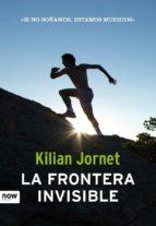 la frontera invisible kilian jornet 9788494008986
