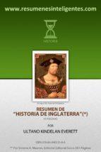 resumen de historia de inglaterra de andre de maurois (ebook)-ultano kindelan everett-9788494013386