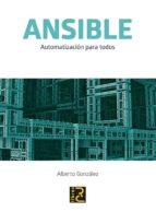 ansible: automatizacion para todos-alberto gonzalez-9788494717086