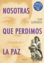 nosotras que perdemos la paz (contiene dvd) llum quiñonero 9788495440686